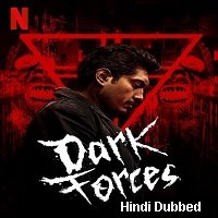 Dark Forces (2020) Unofficial Hindi Dubbed Full Movie Watch Free Download