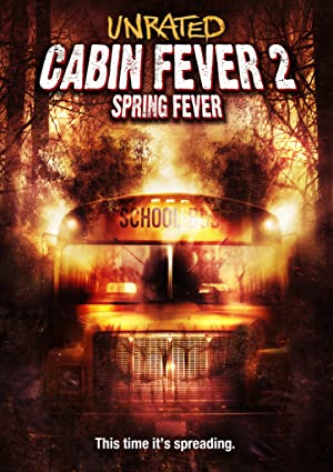 Download Cabin Fever 2: Spring Fever (2009) Dual Audio {Hindi-English} 480p [300MB]    720p [700MB]