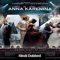 Anna Karenina (2012) Hindi Dubbed Full Movie Watch Online HD Print Free Download