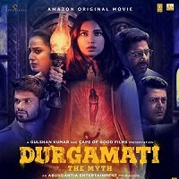 Durgamati: The Myth (2020) Hindi Full Movie Watch Online HD Print Free Download