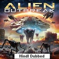 Alien Outbreak (2020) Hindi Dubbed Full Movie Watch Online HD Print Free Download