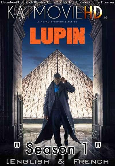 Lupin (Season 1) Complete [English Dubbed & French] Dual Audio WEB-DL 720p 10bit HEVC [2021 Netflix Series]