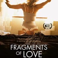 Download [18+] Fragments of Love (2016) Dual Audio (Hindi – Spanish) 480p [350MB] | 720p [1GB]