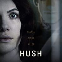 Download Hush (2016) {English With Subtitles} Web-Rip 480p [300MB] || 720p [500MB] || 1080p [1.3GB]