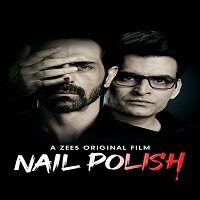 Nail Polish (2021) Hindi Full Movie Watch Online HD Print Free Download