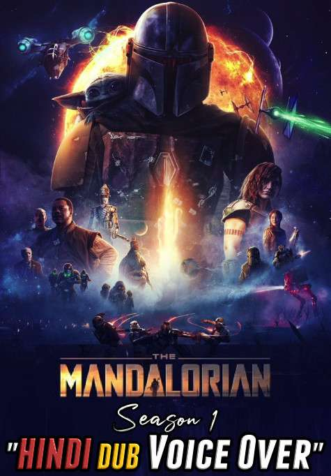 The Mandalorian (Season 1) Hindi (Voice Over) Dubbed   Web-DL 720p [TV Series] Complete