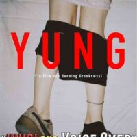 [18+] Yung (2018) Hindi (Voice Over) Dubbed + German [Dual Audio] DVDRip 480p 720p [Full Movie]