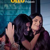Palang Tod ( Mom & Daughter ) 2020 Ullu Hindi 720p HDRip 330MB x264