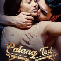 Palang Tod ( Double Dhamaka ) 2021 Ullu Hindi 720p HDRip 440MB x264