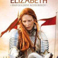 Download Elizabeth: The Golden Age (2007) Dual Audio {Hindi-English} 480p [350MB] || 720p [1GB]
