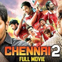 Chennai 2 (Chennai 600028 II 2021) Hindi Dubbed Full Movie Watch Free Download