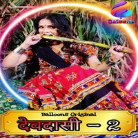 Devdasi 2 2021 S01E02 Hindi Balloons App Web Series 720p HDRip 190MB x264