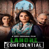 Lahore Confidential (2021) Hindi Full Movie Watch Online HD Print Free Download