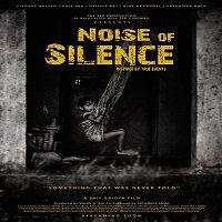 Noise Of Silence (2021) Hindi Full Movie Watch Online HD Print Free Download