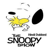 The Snoopy Show (2021) Hindi Season 1 Complete Watch Online HD Print Free Download