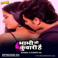 Bhabhi Ji Kuwari Hai 2021 S01E03 Boommovies Hindi 720p HDRip 120MB x264