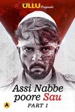 Assi Nabbe Poore Sau S01 Part 1 2021 Ullu App Exclusive 720p HDRip 500MB x264