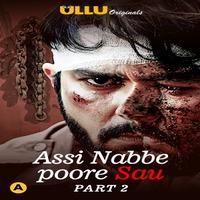 Assi Nabbe Poore Sau S01 Part 2 2021 Ullu App Exclusive 720p HDRip 490MB x264