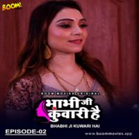 Bhabhi Ji Kuwari Hai 2021 S01E02 Boommovies Hindi 720p HDRip 160MB x264