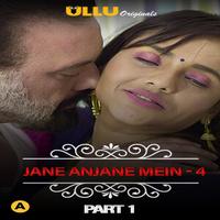 CharmSukh Jane Anjane Mein 4 Part 1 2021 Ullu Hindi Web Series 720p HDRip 260MB x264