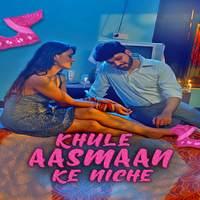 Khule Aasman Ke Niche 2021 S01 Hindi Kooku App Complete Web Series 720p WebRip 570MB x264