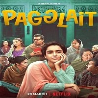 Pagglait (2021) Hindi Full Movie Watch Online HD Print Free Download