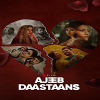 Ajeeb Daastaans 2021 Hindi English 720p | 480p WEB-DL x264 Esub