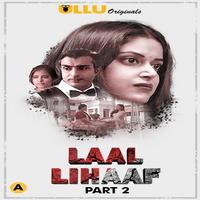 Laal Lihaaf Part 2 2021 Ullu App Complete Web Series 720p WEB-DL x264