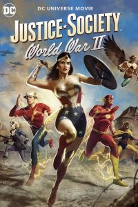 Download Justice Society: World War II (2021) {English With Subtitles} 480p [250MB] || 720p [500MB] || 1080p [1GB]