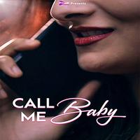 Call Me Baby 2021 Primeshots Short Film720p HDRip 80MB x264