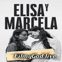 Download 18+ Elisa & Marcela (2019) Movie Hindi [Fan Dubbed] – English (ORG) 480p | 720p