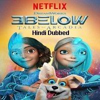 3Below: Tales of Arcadia (2018) Hindi Season 1 Watch Online HD Print Free Download