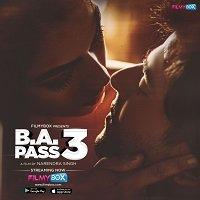 B.A. Pass 3 (2021) Hindi Full Movie Watch Online HD Print Free Download