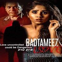 Badtameez Love (2021) Hindi Full Movie Watch Online HD Print Free Download