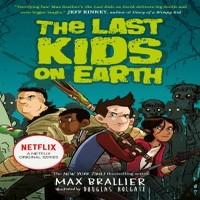 Download NetFlix The Last Kids on Earth (Season 1 – 3) Dual Audio {Hindi-English} 720p WeB-DL HD [200MB]
