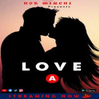 Love 2021 HotMirchi Bengali WEB-DL x264