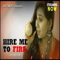 Hire Me To Fire 2021 HotNext Short Film 720p WEB-DL x264