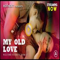 My Old Love 2021 HotNext Short Film 720p WEB-DL x264