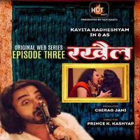 Rakhail 2021 Hindi S01E03 Hotmasti Series WEB-DL x264
