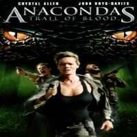 Download Anacondas: Trail of Blood (2009) {Hindi-English-Tamil-Telugu} 720p [900MB]