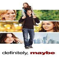 Download Definitely, Maybe (2008) Dual Audio (Hindi-English) 480p [350MB] || 720p [950MB]