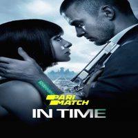 Download In Time (2011) [HQ Dub] Dual Audio (Hindi-English) 480p [350MB] || 720p [950MB] || 1080p [1.7GB]