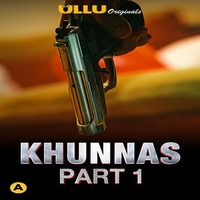 Khunas Part 1 (2021) Complete Hindi Series 720   480p WEB-HD x264