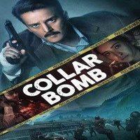 Download Collar Bomb (2021) Hindi Hotstar Movie Web – DL    480p [270MB]    720p [750MB]    1080p [1.6GB]