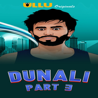 Dunali Part 3 2021 Hindi Series 720p   480p WEB-HD x264