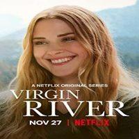 Download NetFlix Virgin River (Season 1-3) Dual Audio {Hindi-English} 720p HEVC WeB-HD [250MB]