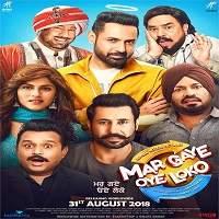 Mar Gaye Oye Loko (2018) Punjabi Full Movie Watch Online HD Print Free Download
