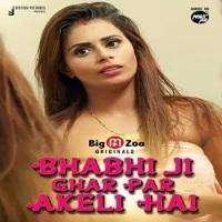 Bhabhi Ji Ghar Par Akeli Hai 2021 S01 Bigmoviezoo Hindi Series 720p   480p WEB-Hd x264