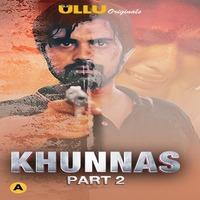 Khunas Part 2 2021 Complete Hindi Series 720   480p WEB-HD x264