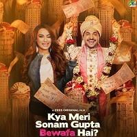 Kya Meri Sonam Gupta Bewafa Hai (2021) Hindi Full Movie Watch Online HD Print Free Download